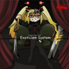 Exoticism System