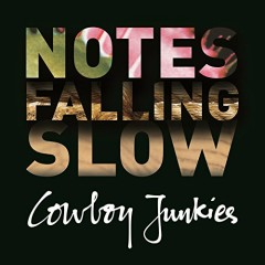 Notes Falling Slow (CD2) - Cowboy Junkies