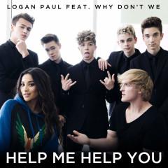 Help Me Help You (Single) - Logan Paul