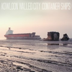 Container Ships - Kowloon Walled City