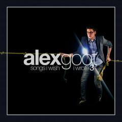 Songs I Wish I Wrote, Vol. 3 - Alex Goot