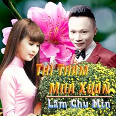 Thì Thầm Mùa Xuân - Lâm Chu Min