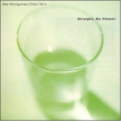 Straight No Chaser - Wes Montgomery