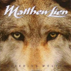 Bleeding Wolves (狼) - Matthew Lien