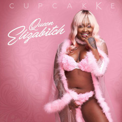 Queen Elizabitch - CupcakKe