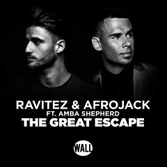 The Great Escape (Single) - Ravitez, Afrojack, Amba Shepherd