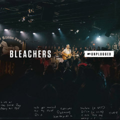I Miss Those Days (MTV Unplugged) - Bleachers