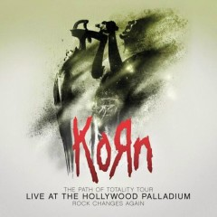 The Path of Totality Tour Live At The Hollywood Palladium - Korn
