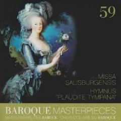 Baroque Masterpieces CD 59 - Missa Salisburgensis, Hymn Plaudite Tympana
