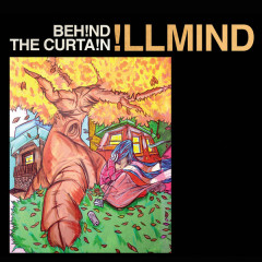 Behind The Curtain - Illmind