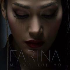 Mejor Que Yo (Single) - Farina