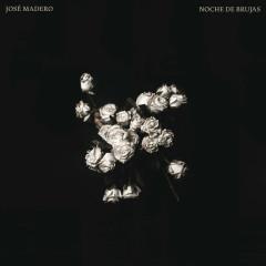 Noche De Brujas (Single) - José Madero