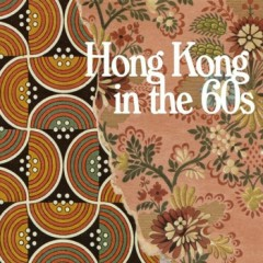 Willow Pattern Songs EP - Hongkong in the 60s