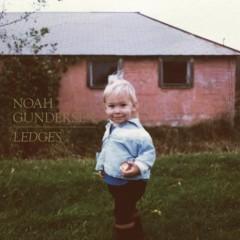 Ledges - Noah Gundersen