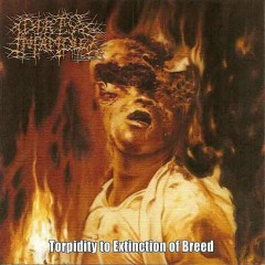 Torpidity To Extinction Of Breed - EP