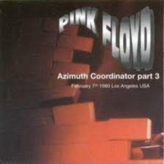 Azimuth Coordinator Part 3 (CD2) - Pink Floyd