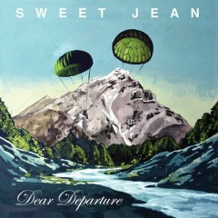 Dear Departure - Sweet Jean