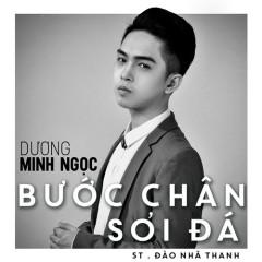 Bước Chân Sỏi Đá (Single) - Dương Minh Ngọc