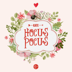 Hocus-Pocus - Kate