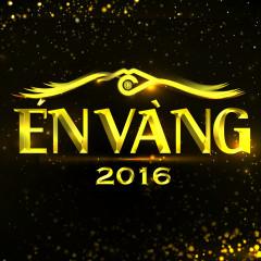 Én Vàng 2016 - Hoàng Rapper, Tăng Nhật Tuệ