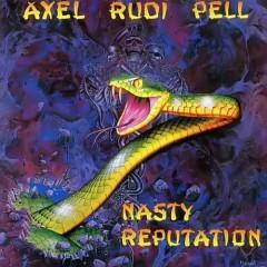 Nasty Reputation - Axel Rudi Pell