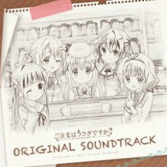 Gochuumon wa Usagi Desu ka? Original Soundtrack CD2 - Kawada Ruka