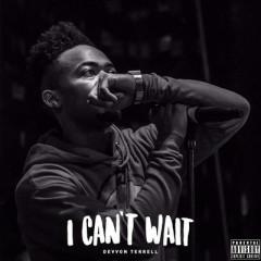 I Can't Wait - Single - Devvon Terrell