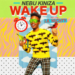 Wake Up (Single) - Nebu Kiniza, Lil Yachty