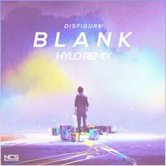 Blank (HYLO Remix) - Disfigure