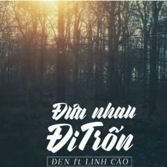 Đưa Nhau Đi Trốn (Single)