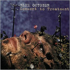 Consent To Treatment - Blue October