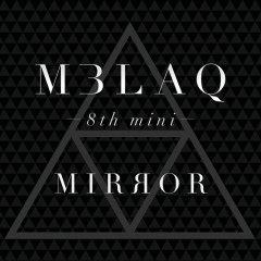 Mirror (8th Mini Album) - MBLAQ