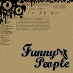 If We Didn't Love