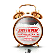 Wake Up & Cook Up (Single) - Zaytoven, Quavo, 2 Chainz