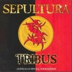 Tribus (Singles) - Sepultura