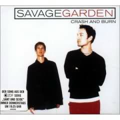 Crash And Burn (Single) - Savage Garden