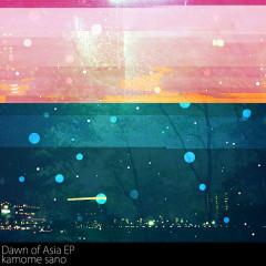 Dawn of Asia EP - Kamome Sano
