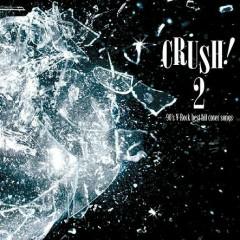 CRUSH!2 -90's V-Rock best hit cover songs-