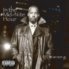 In The Mid - Night Hour (CD2) - Warren G