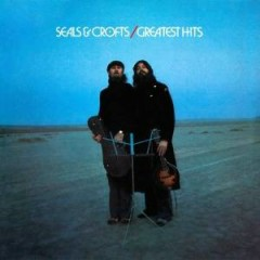 Seals & Crofts: Greatest Hits - Seals & Crofts