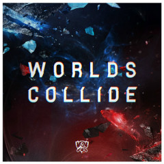 Worlds Collide (Single) - League Of Legends, Nicki Taylor