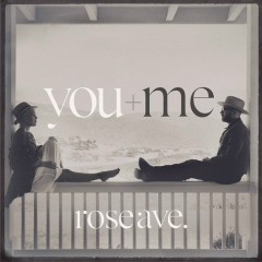 rose ave. - You+Me