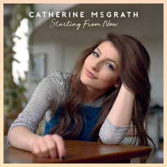 Starting From Now (Single) - Catherine McGrath