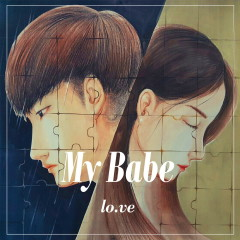 My Babe (EP) - Lo.ve