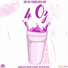 4 Oz (Single) - Ian The Young Rich Boy