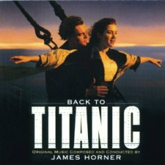 Back To Titanic - OST - James Horner