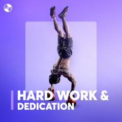 Hard Work & Dedication - Various Artists