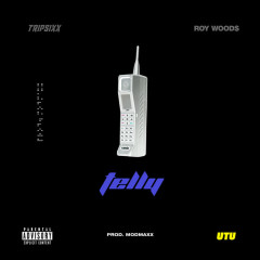 Telly (Single) - Tripsixx