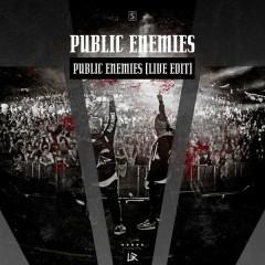 Public Enemies (Live Edit) (Single) - Public Enemies