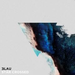 Star Crossed (Single) - 3LAU
